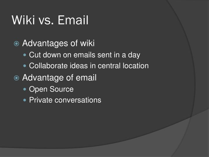 Wiki vs. Email