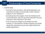 disadvantages of cloud computing2