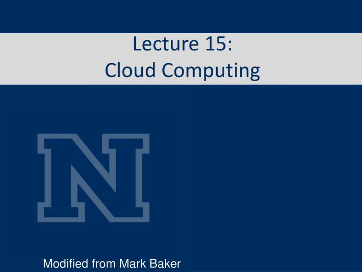 lecture 15 cloud computing n.