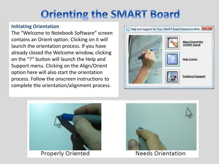 Orienting the SMART Board