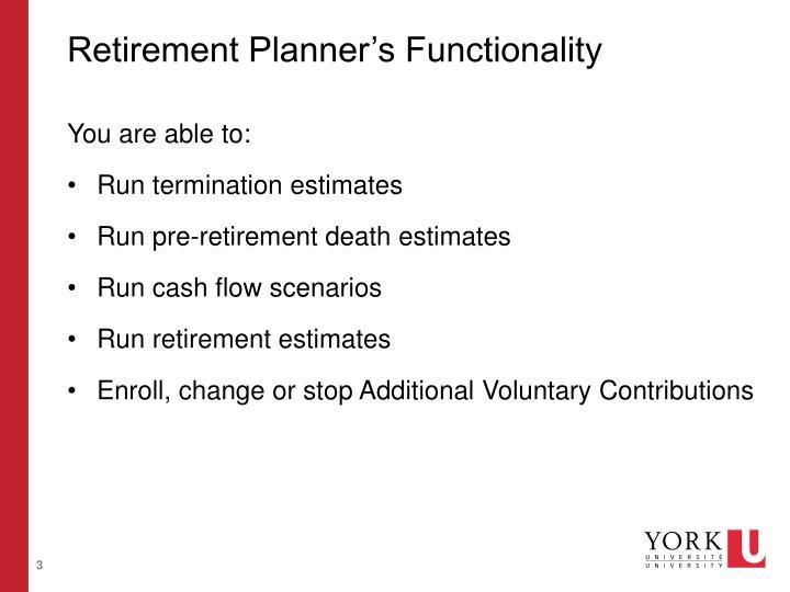 Retirement planner s functionality