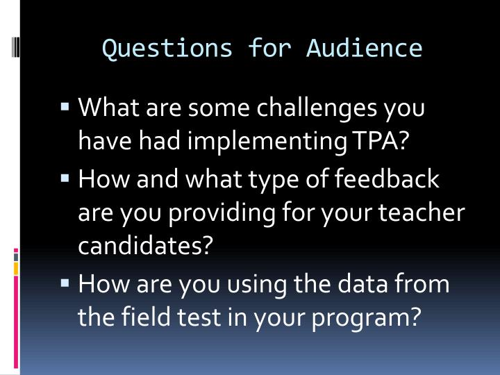Questions for Audience