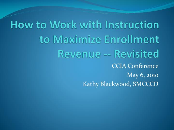 how to work with instruction to maximize enrollment revenue revisited n.