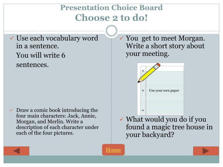 Presentation Choice Board