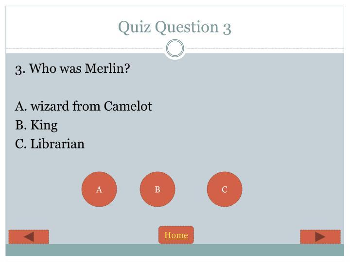 Quiz Question 3