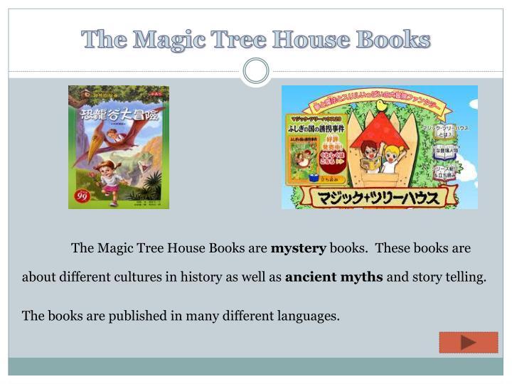 The Magic Tree House Books