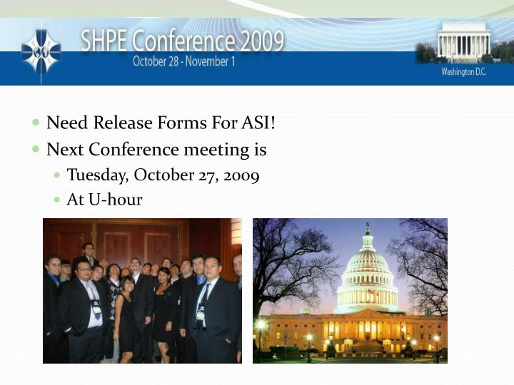 Need Release Forms For ASI!