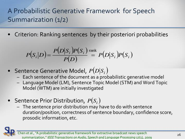 A Probabilistic Generative Framework  for Speech Summarization (1/2)