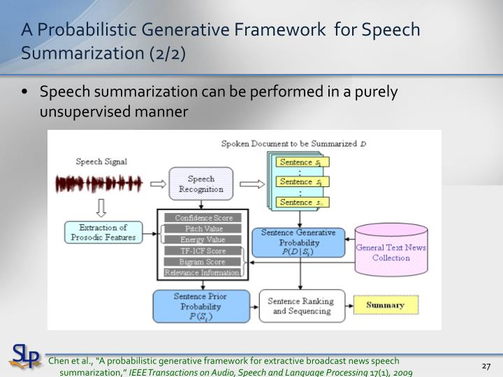 A Probabilistic Generative Framework  for Speech Summarization (2/2)