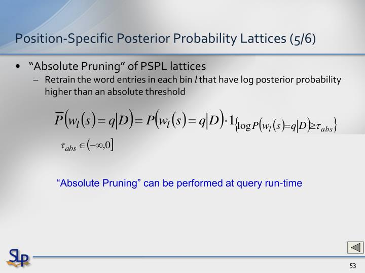Position-Specific Posterior Probability Lattices (5/6)