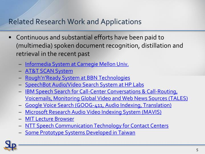 Related Research Work and Applications