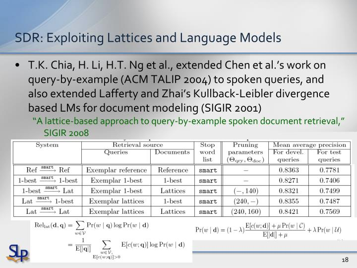 SDR: Exploiting Lattices and Language Models