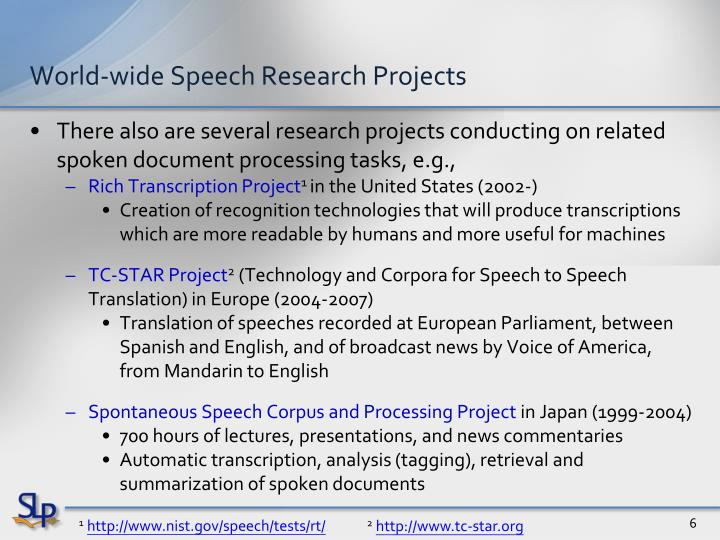 World-wide Speech Research Projects