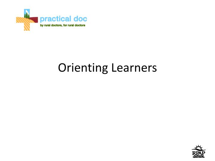 orienting learners