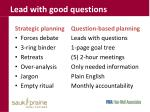 lead with good questions