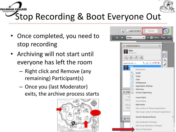 Stop Recording & Boot Everyone Out