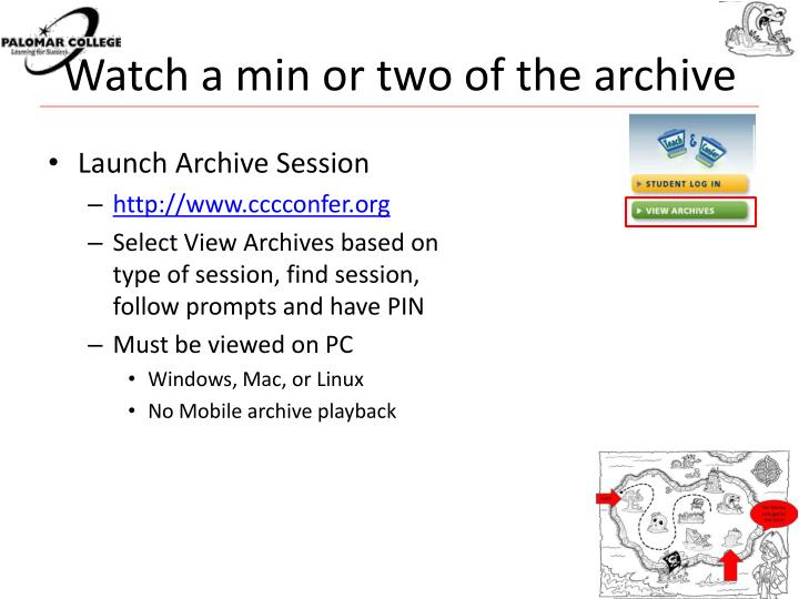 Watch a min or two of the archive