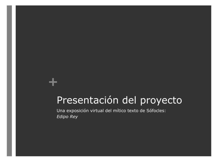 Presentaci n del proyecto
