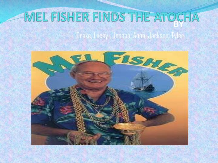 mel fisher finds the atocha n.