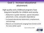 goal 1 increase educational attainment2