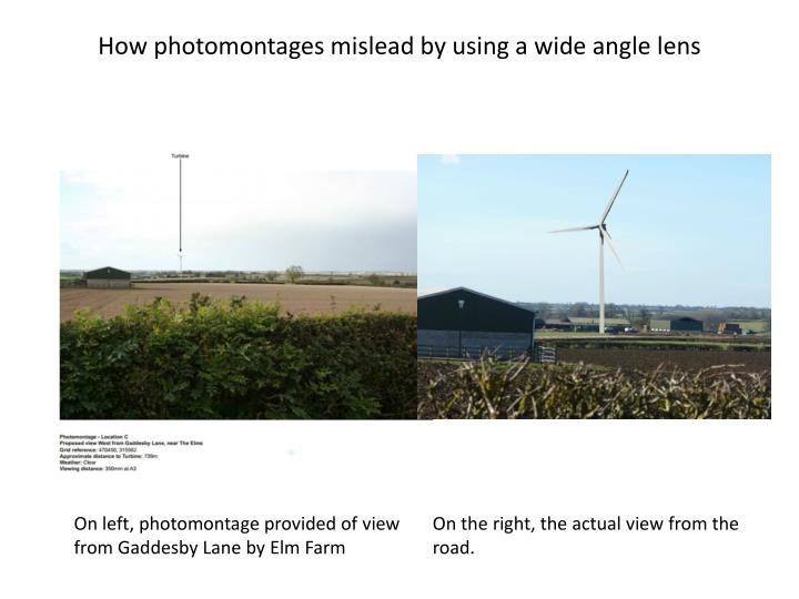 how photomontages mislead by using a wide angle lens n.