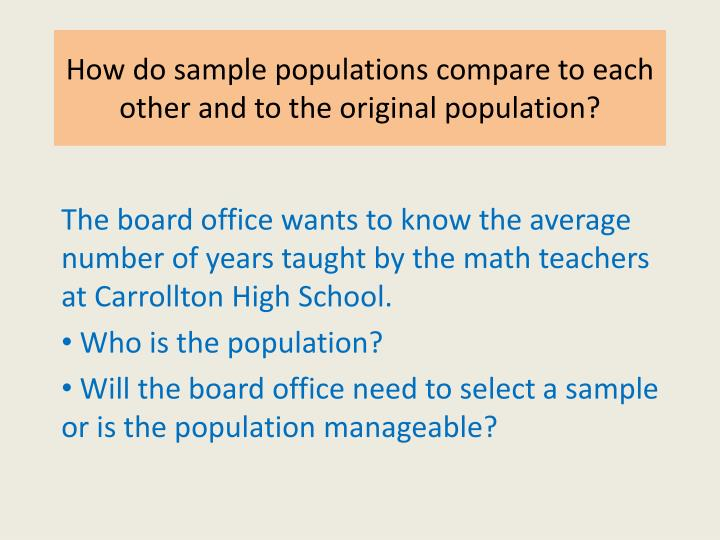 how do sample populations compare to each other and to the original population n.