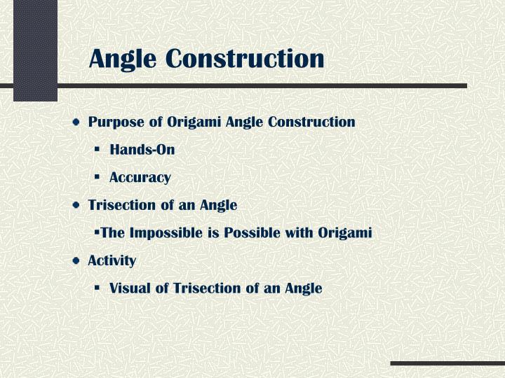 Angle Construction