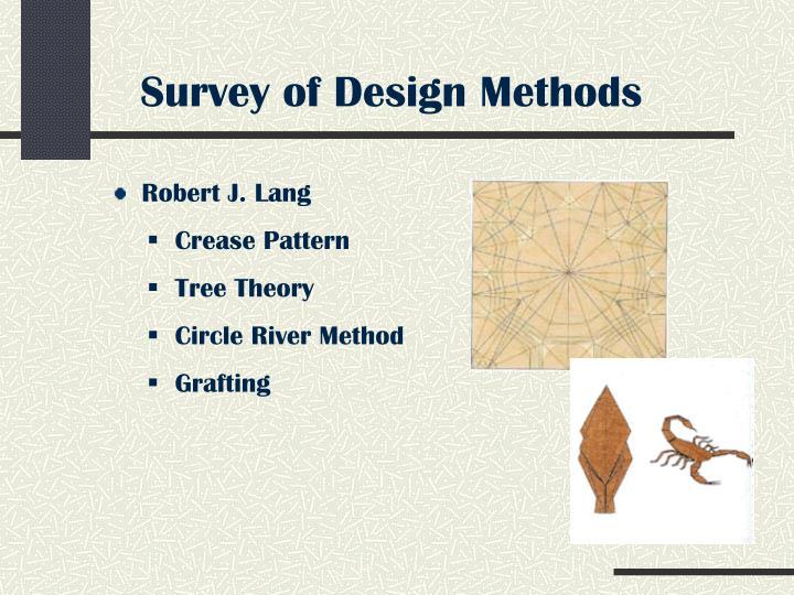 Survey of Design Methods