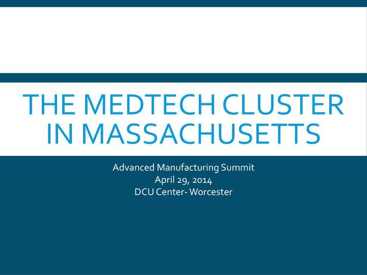 The medtech cluster in massachusetts