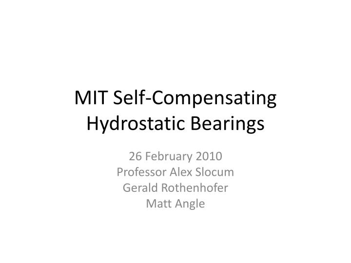 mit self compensating hydrostatic bearings n.