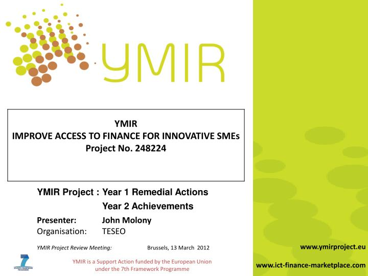 YMIR Project :	Year 1 Remedial Actions