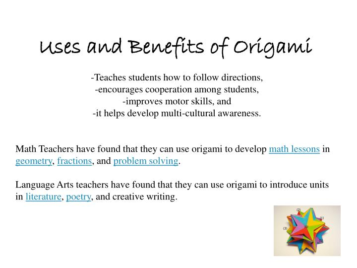Uses and Benefits of Origami