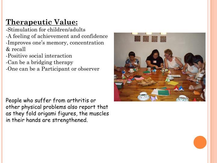 Therapeutic Value: