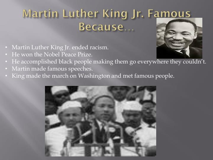 Martin luther king jr famous because