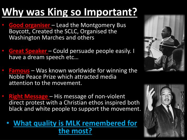 Why was king so important