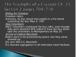 the triumphs of a crusade ch 21 section 2 pages 704 710