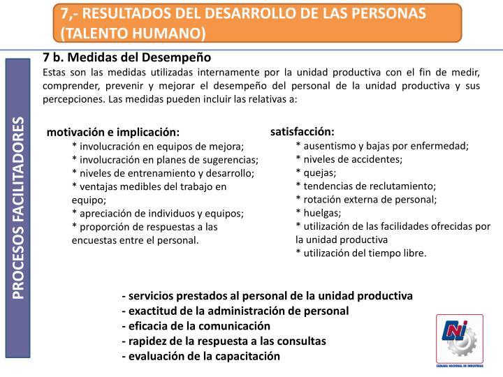 7,- RESULTADOS DEL DESARROLLO DE LAS PERSONAS (TALENTO HUMANO)