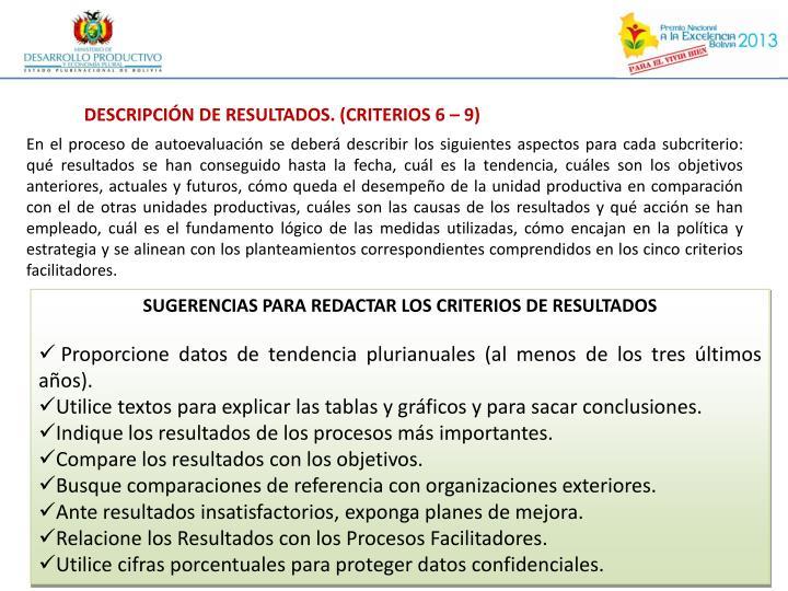 DESCRIPCIÓN DE RESULTADOS. (CRITERIOS 6 – 9)
