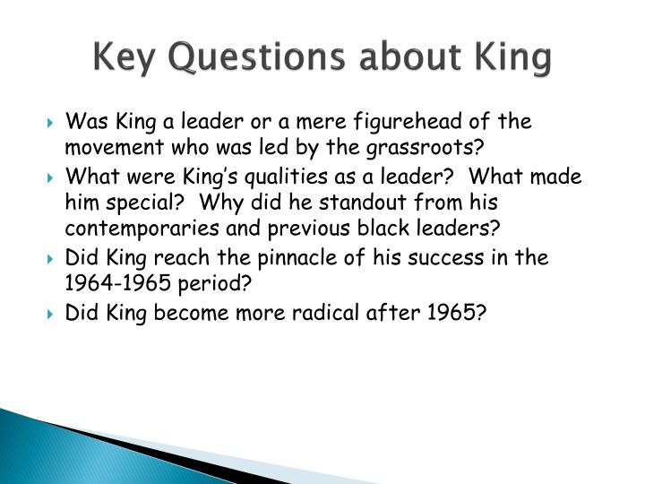Key questions about king