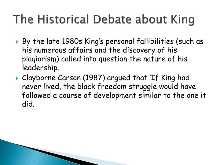 The Historical Debate about King