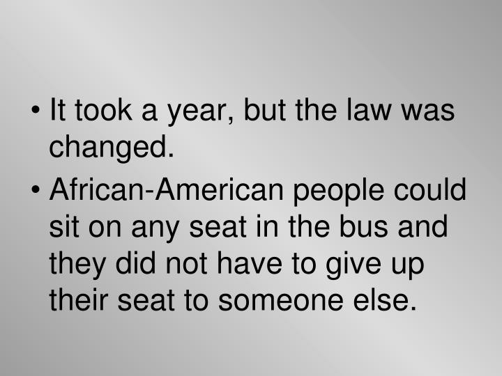 It took a year, but the law was changed.