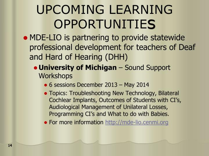 UPCOMING LEARNING OPPORTUNITIE