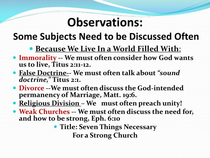 observations some subjects need to be discussed often n.