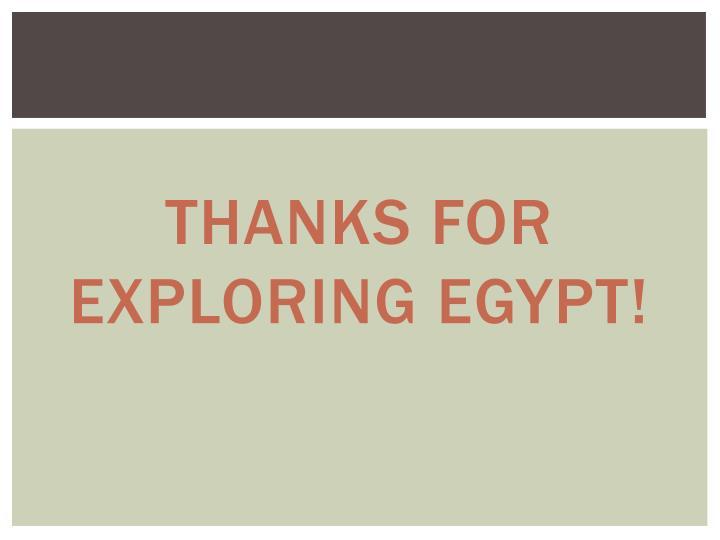 Thanks for exploring Egypt!