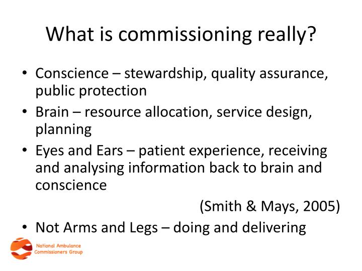 What is commissioning really?