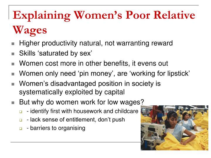 Explaining Women's Poor Relative Wages