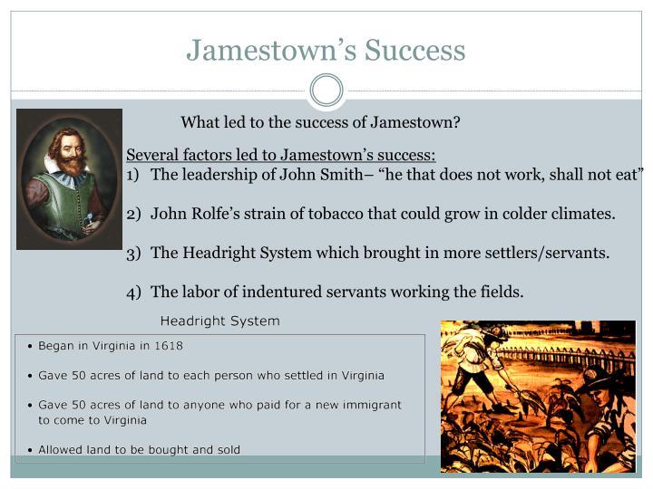 Jamestown s success