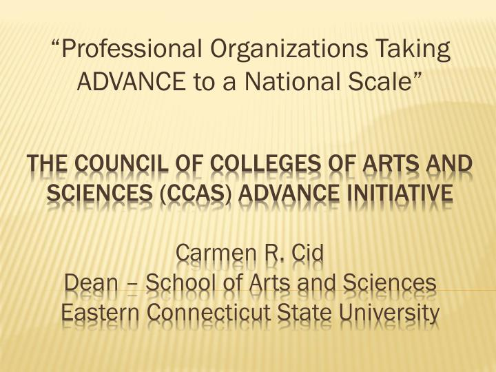 professional organizations taking advance to a national scale n.