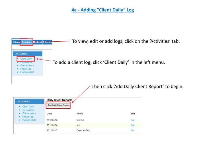 "4a - Adding ""Client Daily"" Log"