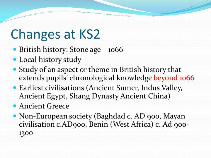 Changes at KS2